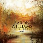 Aaron Williams and the Hoodoo - 10-49