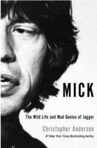 Mick - New biography by Christopher Andersen