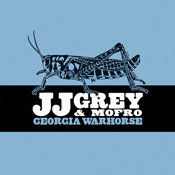 JJ Grey and Mofro - Georgia Warhorse