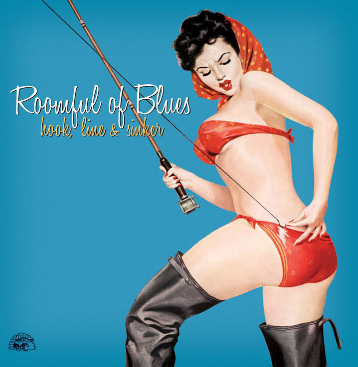 Roomfull of Blues - Hook Line and Sinker