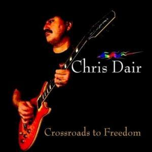 Chris Dair - Crossroads to Freedom
