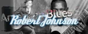 Robert Johnson Centennial Feature