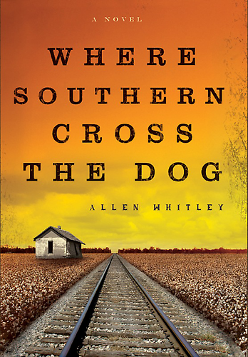 Southern Cross The Dog Novel - Allen Whitley
