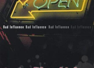 Bad Influence - Tastes Like Chicken