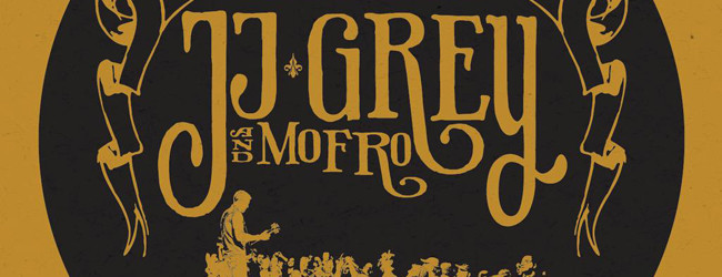 Brighter Days - JJ Grey and Mofro Album FEATURED