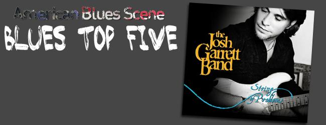 Blues Top Five Weekly FEATURED Josh Garrett