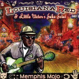 Louisiana Red & Little Victor's Juke Joint - Memphis Mojo
