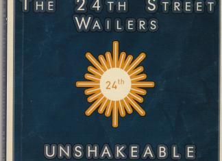 The 24th Street Wailers - Unshakeable