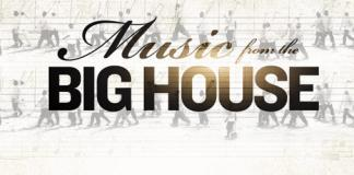 Music from the Big House FEATURED