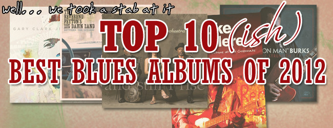 Best Blues Albums of 2012 FEATURED