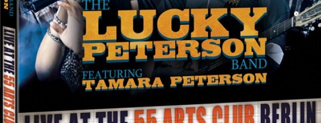 Lucky Peterson - Live at the 55 Arts Club, Berlin