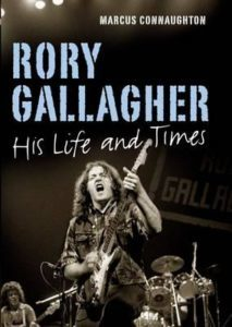 Rory Gallagher -- His Life And Times