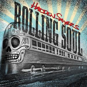 hadden sayers RollingSoul_CoverArt