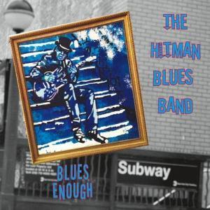 hitman blues band blues enough cover