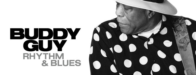 Buddy Guy - Rhythm and Blues FEATURED