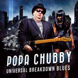 Popa Chubby Universal Blues Breakdown