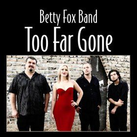 Betty Fox Band 2 far gone cvr image