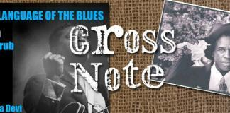 Language of the Blues: Cross Note FEATURED