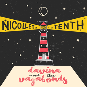 Davina and the Vagabonds - Nicollet and Tenth