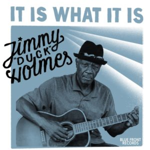 jimmy duck holmes it is what it is album cover