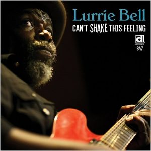 lurrie-bell-cant-shake-this-feeling