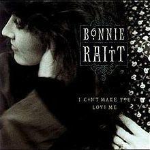 i_cant_make_you_love_me_bonnie_raitt_sleeve