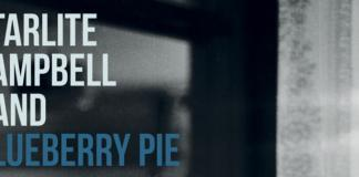 Starlight Campbell Blueberry Pie Album