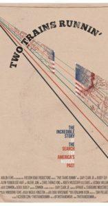 TwoTrainsRunnin-poster