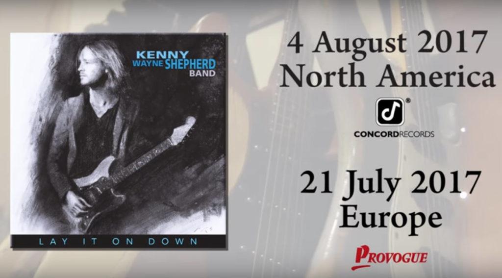 Kenny Wayne Shepherd Lay It On Down Release Dates