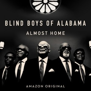 Blind Boys of Alabama Almost Home Cover