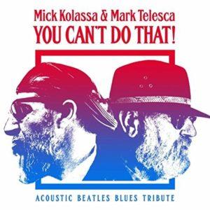 Mick Kolassa and Mark Telesca You Can't Do That