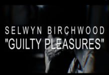 Selwyn Birchwood Guilty Pleasures Youtube Capture