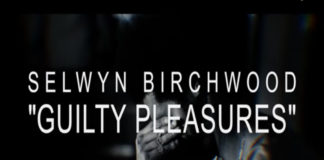 Selwyn Birchwood Guilty Pleasures Youtube Capture