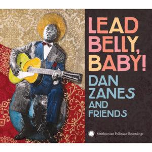 Dan-Zanes-and-Friends_album_Folkways-LeadBellyBaby-AlbumArt
