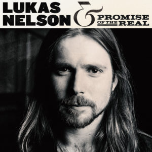 Lukas Nelson Promise of the Real Album Cover