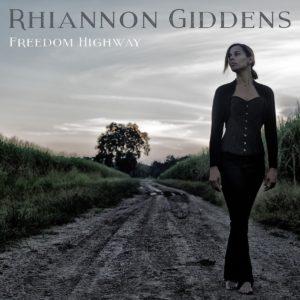 Rhiannon Giddens - Freedom Highway Album Cover