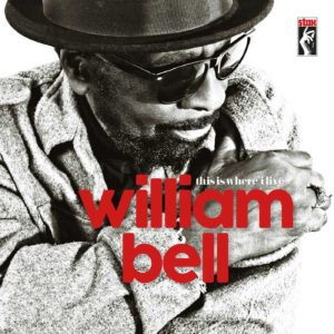 William Bell - This is Where I Live Album Cover