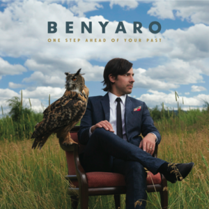 Benyaro One Step Ahead of Your Past Album Cover