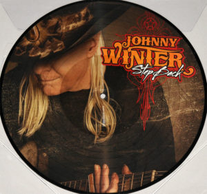 Picture Disc - Johnny Winter Step Back