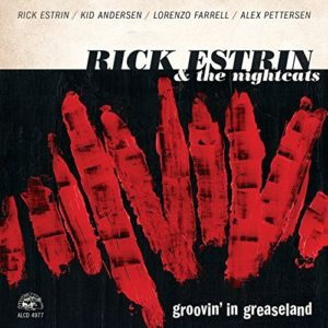 Rick Estrin & The Nightcats Groovin in Greaseland Album Cover