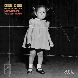 Dee Dee Bridgewater Memphis Im Ready Album Cover