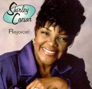 Shirley Caesar Rejoice Album Cover