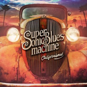 Supersonic Blues Machine Californisoul