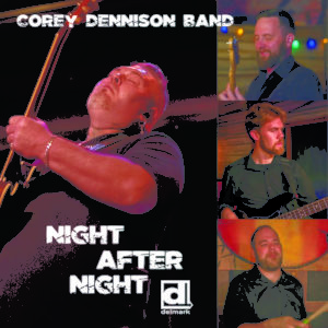 Corey Dennison Band Night After Night Album Cover
