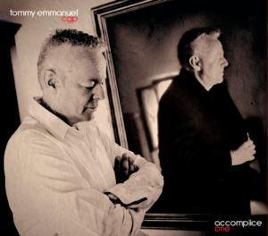 Tommy Emmanuel Accomplice One Album Cover