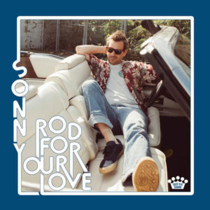 Sonny Smith Rod For Your Love Album Cover