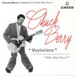 Chuck_Berry_Maybellene_Wee_Wee-Hours