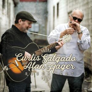 Curtis Salgado & Alan Hager Rough Cut Album Cover