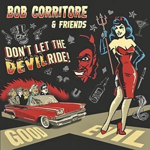 Bob Corritore and Friends Don't Let the Devil Ride Cover