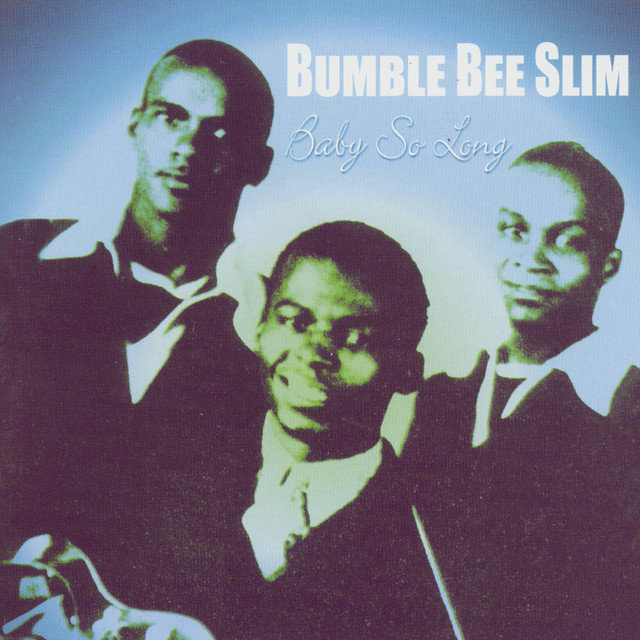 Bumble Bee Slim
